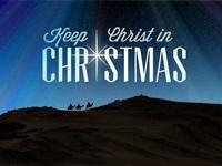 Christ In Christmas.Keep Christ In Christmas Upward Calling
